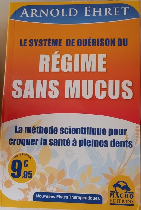 livre Arnold Ehret - Le régime sans mucus