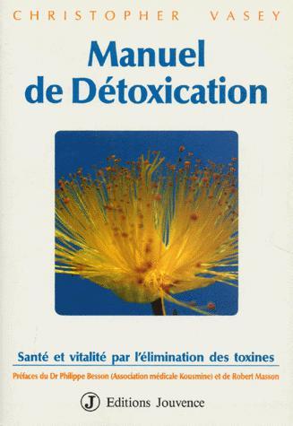 Manuel de détoxication par Christopher Vasey en 1992