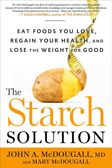 McDougall - The Starch Solution