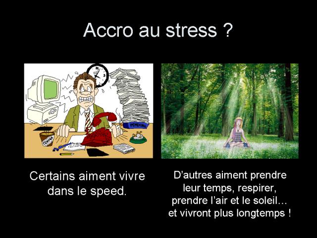 Accro au stress ?